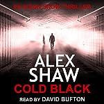 Cold Black | Alex Shaw
