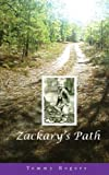 Zackary's Path, Tommy Rogers, 0979290694