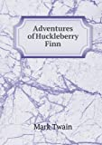 Adventures of Huckleberry Finn, Mark Twain, 5518440219