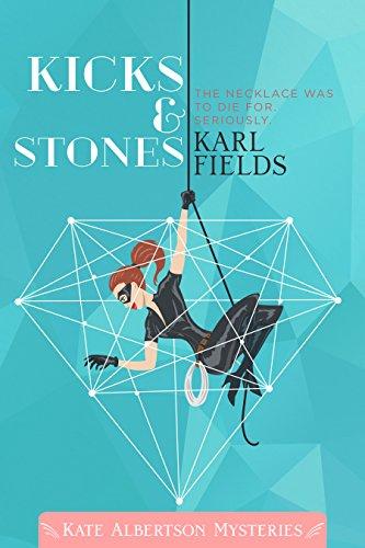kicks-stones-kate-albertson-mysteries-book-1