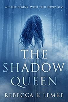 The Shadow Queen by [Lemke, Rebecca K.]