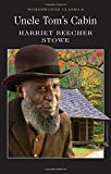 Uncle Tom's Cabin (Wordsworth Classics)