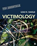 [(Victimology: The Essentials)] [Author: Leah E. Daigle] published on (February, 2013)