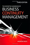 The Definitive Handbook of Business Continuity Management, Andrew Hiles, 0470670142