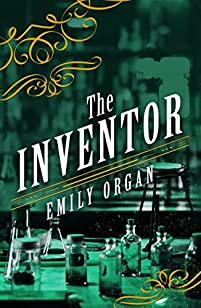 The Inventor by Emily Organ ebook deal
