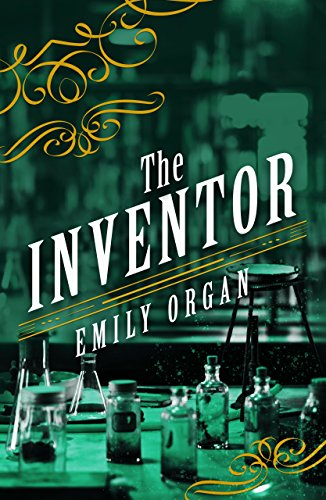 The Inventor (Penny Green Series Book (Four Organ)