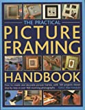 img - for The Practical Picture Framing Handbook book / textbook / text book