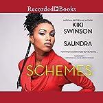 Schemes | Kiki Swinson, Saundra
