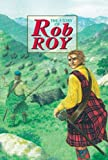 Story of Rob Roy (Corbies)