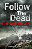 Follow the Dead - A Rhona MacLeod Novel