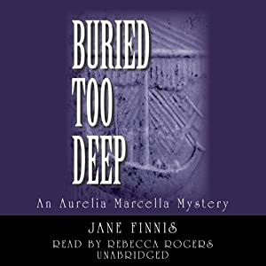 Buried Too Deep Audiobook