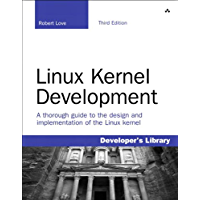 Linux Kernel Development (Developer's Library) (English Edition)