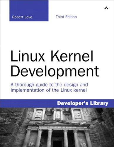 Download Linux Kernel Development (3rd Edition) (Developer's Library) Pdf