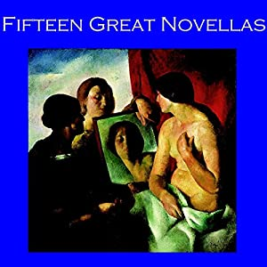 Fifteen Great Novellas Audiobook