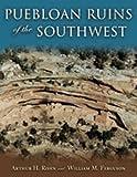 Puebloan Ruins of the Southwest, Arthur H. Rohn and William M. Ferguson, 0826339700