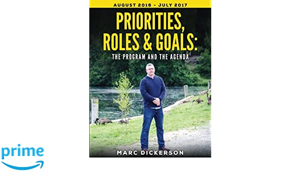 Priorities, Roles & Goals: The Program and The Agenda: The ...