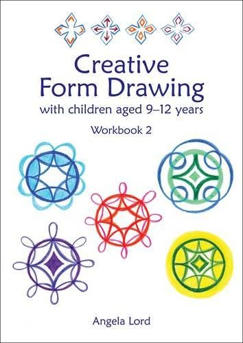 Creative Form Drawing with Children Aged 9-12 Years: Workbook 2 (Education)