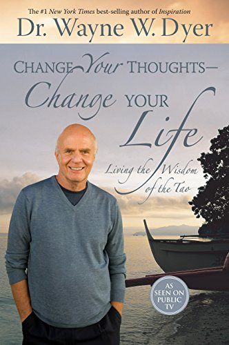Amazon change your thoughts change your life living the change your thoughts change your life living the wisdom of the tao by fandeluxe Image collections