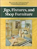 Jigs and Fixtures and Shop Furniture, Nick Engler, 0878578390