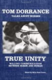 True Unity: Willing Communication Between Horse & Human