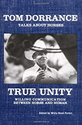 True Unity: Willing Communication Between Horse & Human