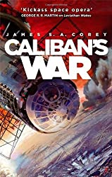 Caliban's War: Book 2 of the Expanse by Corey, James S. A. (2013) Paperback