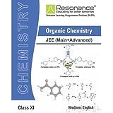 Organic Chemistry (Chemistry Module) For JEE Main Advanced (Class XI)