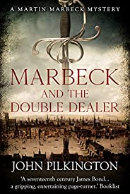 Marbeck and the Double Dealer (Martin Marbeck Mysteries Book 1)