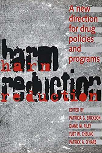 Harm Reduction New Direction F: A New Direction for Drug Policies and Programs