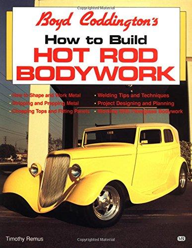 Boyd Coddington's How to Build Hot Rod Bodywork