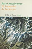 Image of El leopardo de las nieves / The Snow Leopard (El Ojo Del Tiempo / the Eye of Time) (Spanish Edition)