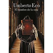 El nombre de la rosa (Spanish Edition)