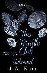 The Braille Club Unbound (The Braille Club Series Book 2)