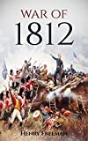 Download War of 1812: A History From Beginning to End in PDF ePUB Free Online