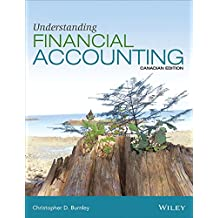 Understanding Financial Accounting (Canadian Edition)