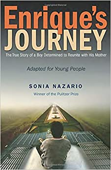 ?TOP? Enrique's Journey (The Young Adult Adaptation): The True Story Of A Boy Determined To Reunite With His Mother. runner Union metro detailed fotos VISTO divine 51oW6KciLAL._SY344_BO1,204,203,200_