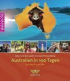 Australien in 100 Tagen: Das Buch zum Film