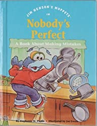Jim Henson's muppets in Nobody's perfect: A book about making mistakes