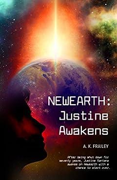 NEWEARTH: Justine Awakens