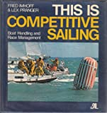 This Is Competitive Sailing, Fred Imhoff and Lex Pranger, 0914814141