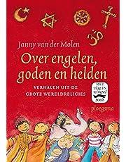 Over engelen, goden en helden: Verhalen uit de grote wereldreligies (Ploegsma kinder- & jeugdboeken)