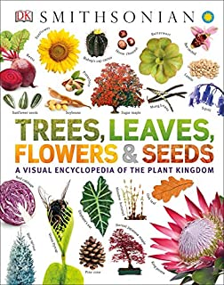 Book Cover: Trees, Leaves, Flowers and Seeds: A Visual Encyclopedia of the Plant Kingdom