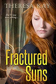 Fractured Suns (Broken Skies Book 2) by [Kay, Theresa]