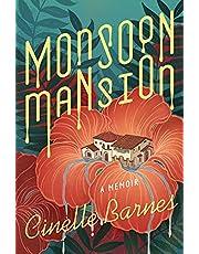 Monsoon Mansion: A Memoir