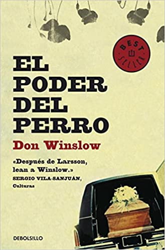 El poder del perro (BEST SELLER): Amazon.es: Don Winslow: Libros