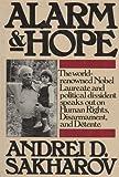 Alarm and Hope, Andrei D. Sakharov, 0394503694