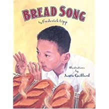 Bread Song by Frederick Lipp (2004-06-01)