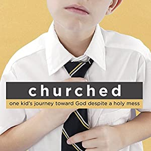 Churched Audiobook