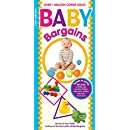 Baby Bargains: Secrets to Saving 20% to 50% on baby cribs, car seats, strollers, high chairs and much, much more! 2017 update!