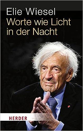 Worte Wie Licht In Der Nacht Amazoncouk Elie Wiesel